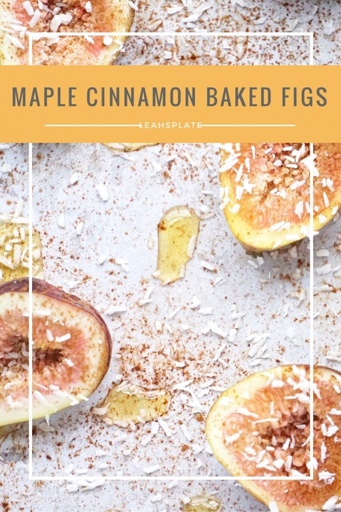 Maple Cinnamon Baked Figs by Leahs Plate 1 683x1024 - Maple Cinnamon Baked Figs