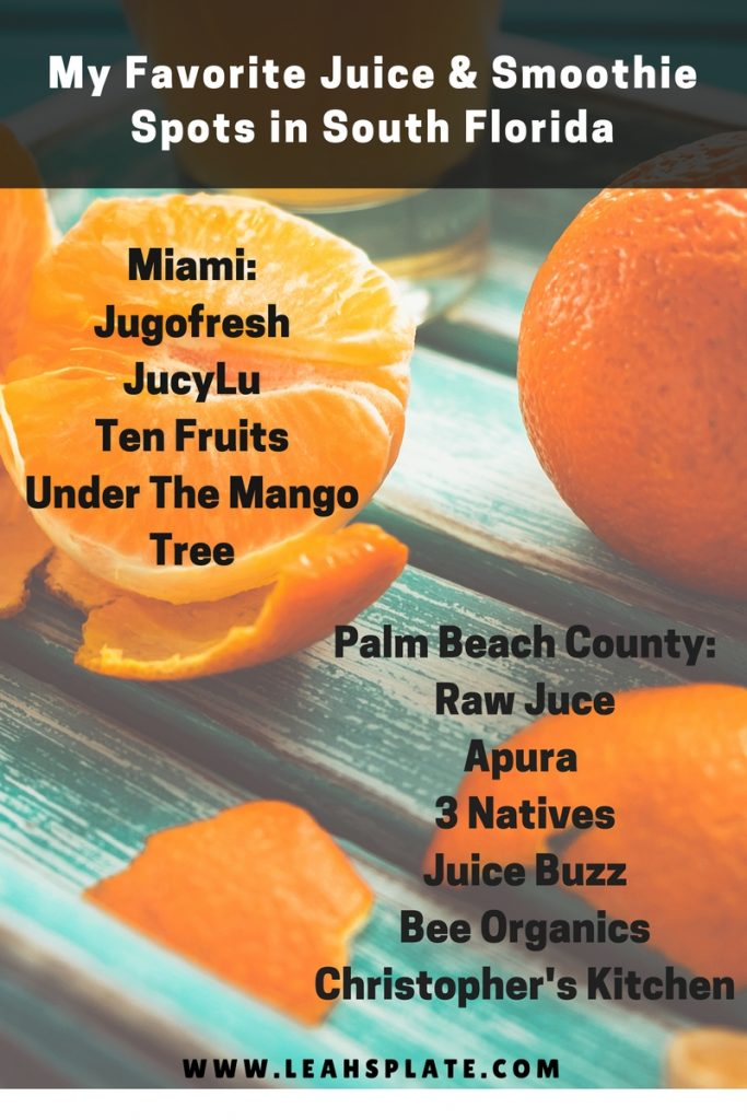 Leahs Plate Favorite Juice Smoothie Spots in South Florida 683x1024 - My Favorite Juice/Smoothie Spots in South Florida