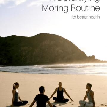 A Detoxifying Morning Routine