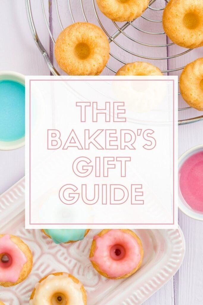 The Baker's Gift Guide