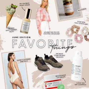 Favorite Things - June Edition