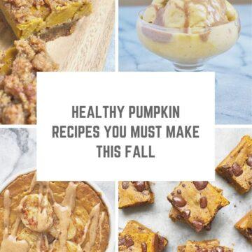 Healthy Pumpkin Recipes You Must Make This Fall