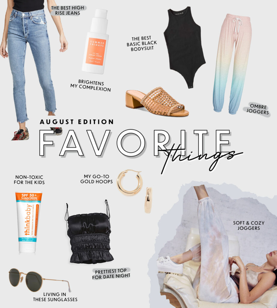 Favorite Things - August Edition