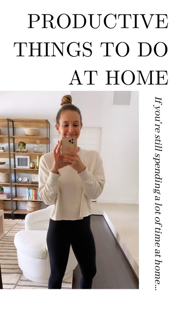 Productive things to do at home 576x1024 - If you're still spending a lot of time at home...
